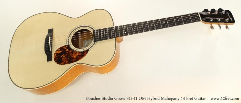 Boucher Studio Goose SG-41 OM Hybrid Mahogany 14 Fret Guitar  Full Front View