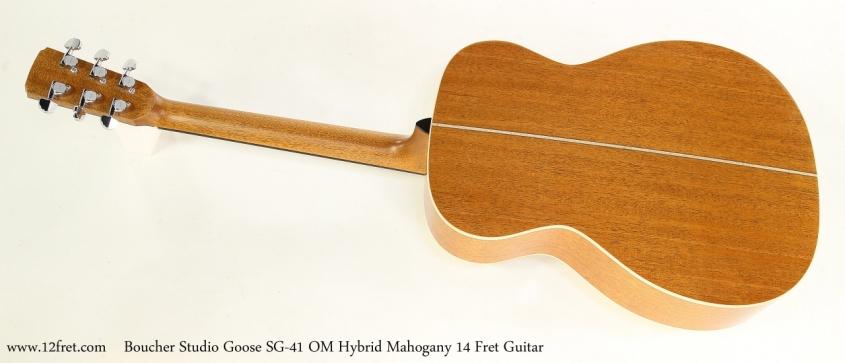Boucher Studio Goose SG-41 OM Hybrid Mahogany 14 Fret Guitar  Full Rear View