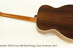 Boucher Wild Goose 000 Steel String Guitar Sunburst, 2012  Full Rear View