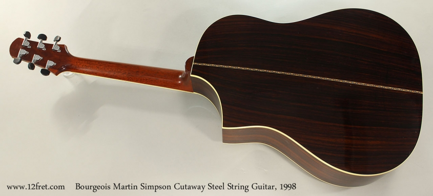 Bourgeois Martin Simpson Cutaway Steel String Guitar, 1998 Full Rear View