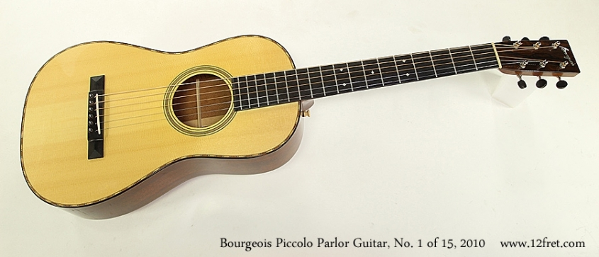 Bourgeois Piccolo Parlor Guitar, No. 1 of 15, 2010 Full Front View