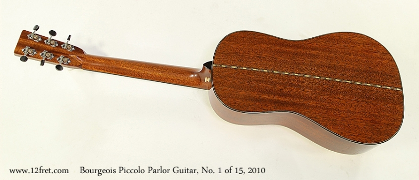 Bourgeois Piccolo Parlor Guitar, No. 1 of 15, 2010 Full Rear View
