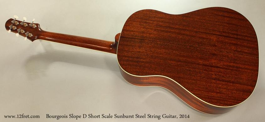 Bourgeois Slope D Short Scale Sunburst Steel String Guitar, 2014 Full Rear View