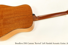 Breedlove DM Custom 'Revival' Left Handed Acoustic Guitar, 2009   Full Rear View
