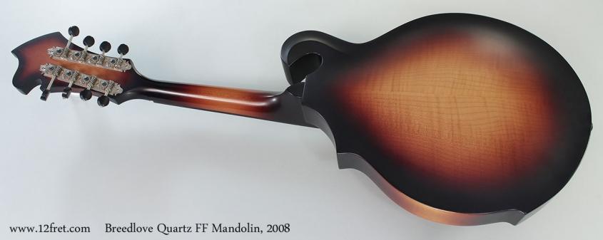 Breedlove Quartz FF Mandolin, 2008 Full Rear View
