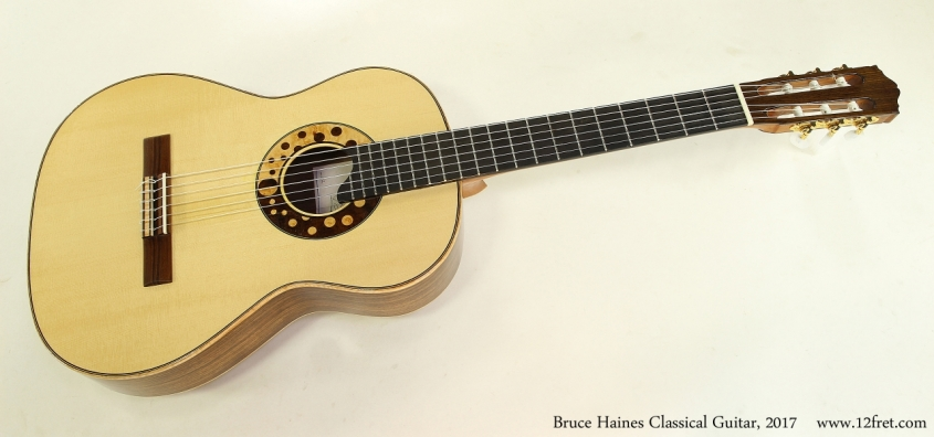 Bruce Haines Classical Guitar, 2017  Full Front View