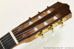 Bruce Haines Classical Guitar, 2017  Head Front View