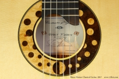 Bruce Haines Classical Guitar, 2017  Label and Rosette View
