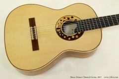 Bruce Haines Classical Guitar, 2017  Top View