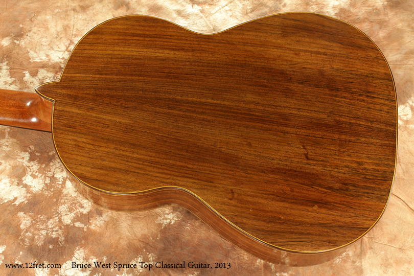 Bruce West Spruce Top Classical Guitar 2013 back