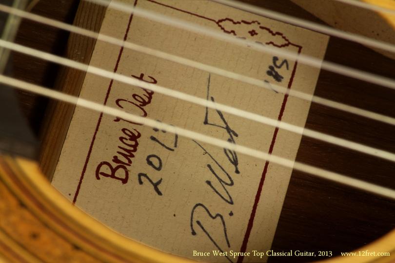 Bruce West Spruce Top Classical Guitar 2013 label