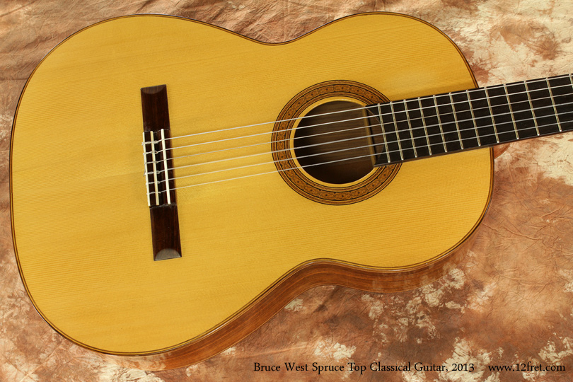 Bruce West Spruce Top Classical Guitar 2013 top