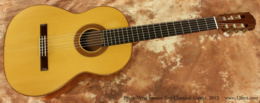 Bruce West Spruce Top Classical Guitar 2013 full front view
