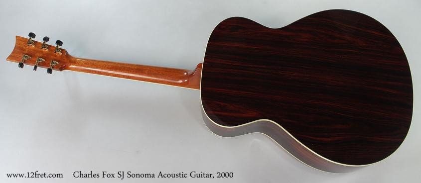 Charles Fox SJ Sonoma Acoustic Guitar, 2000 Full Rear View