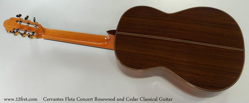 Cervantes Fleta Concert Rosewood and Cedar Classical Guitar Full Rear View