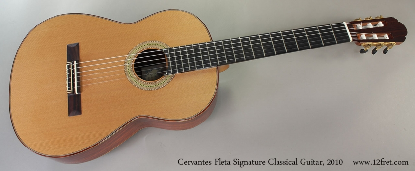 Cervantes Fleta Signature Classical Guitar, 2010 Full Front VIew