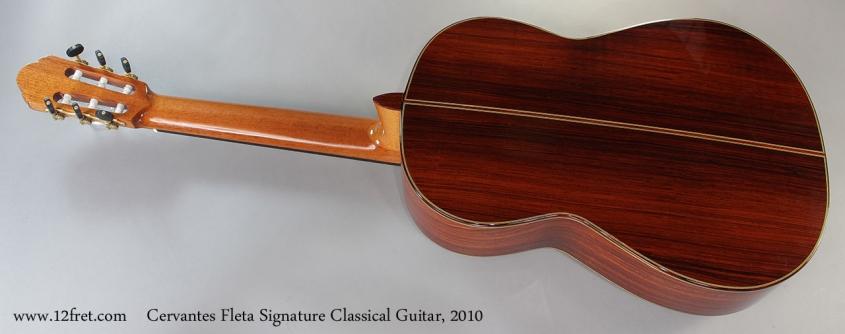 Cervantes Fleta Signature Classical Guitar, 2010 Full Rear View