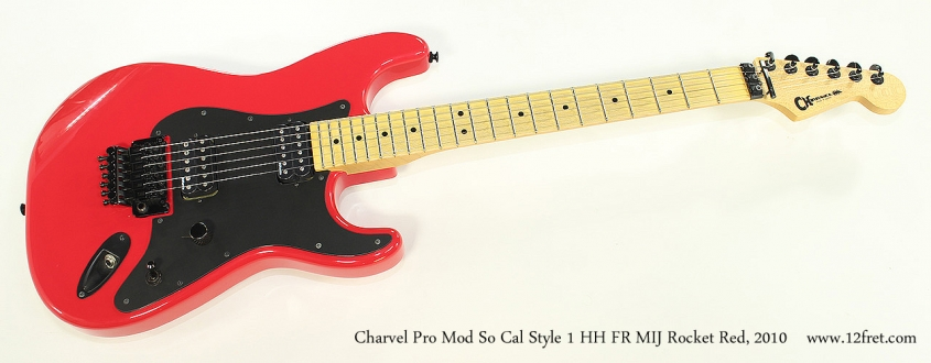 Charvel Pro Mod So Cal Style 1 HH FR MIJ Rocket Red, 2010 Full Front View