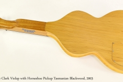 Cole Clark Violap with Horseshoe Pickup Tasmanian Blackwood, 2003  Full Rear View