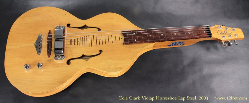 Cole Clark Violap Horseshoe Lap Steel 2003 full front view