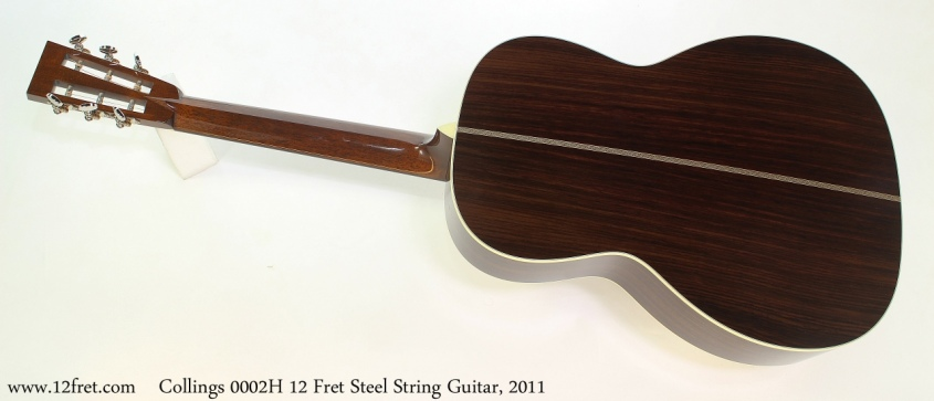 Collings 0002H 12 Fret Steel String Guitar, 2011 Full Rear View