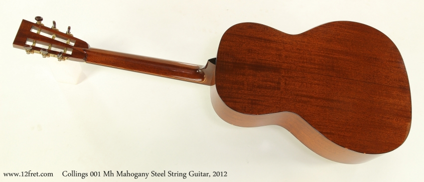 Collings 001 Mh Mahogany Steel String Guitar, 2012  Full Rear View