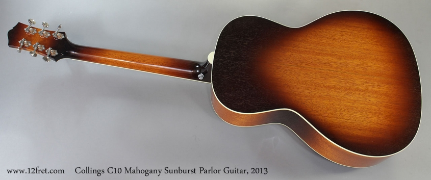 Collings C10 Mahogany Sunburst Parlor Guitar, 2013 Full Rear View