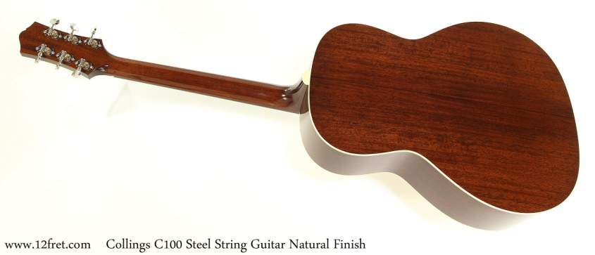 Collings C100 Steel String Guitar Natural Finish Full Rear View