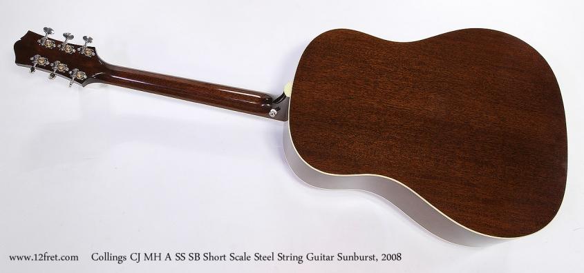 Collings CJ MH A SS SB Short Scale Steel String Guitar Sunburst, 2008 Full Rear View