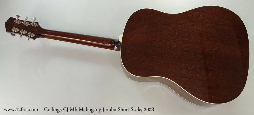 Collings CJ Mh Mahogany Jumbo Short Scale, 2008 Full Rear View