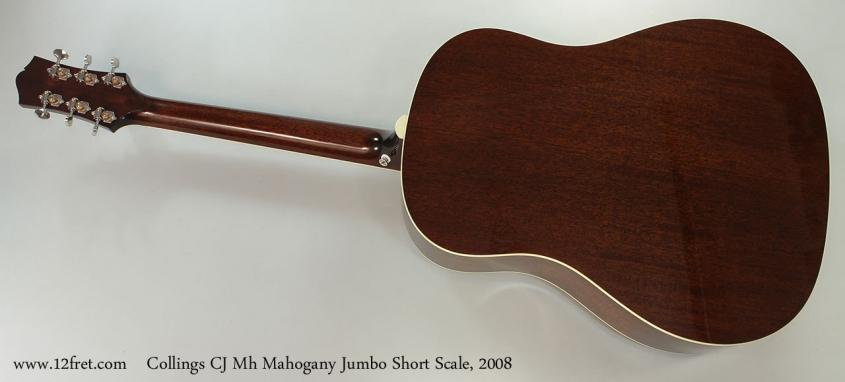 Collings CJ Mh Mahogany Jumbo Short Scale, 2008 Full Rear View