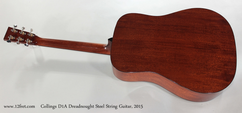 Collings D1A Dreadnought Steel String Guitar, 2015 Full Rear View