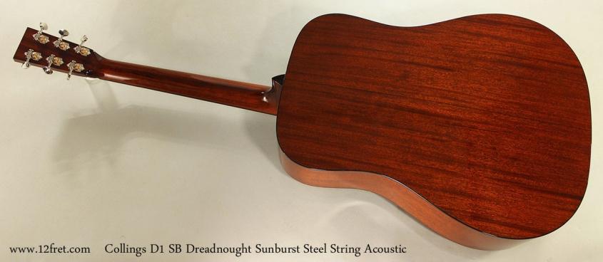 Collings D1 SB Dreadnought Sunburst Steel String Acoustic Full Rear View