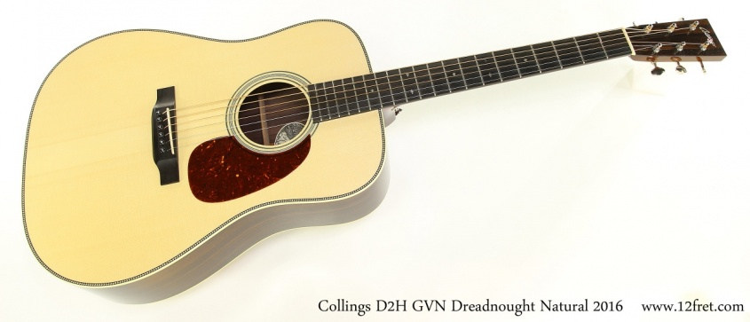 Collings D2H GVN Dreadnought Natural 2016 Full Front View