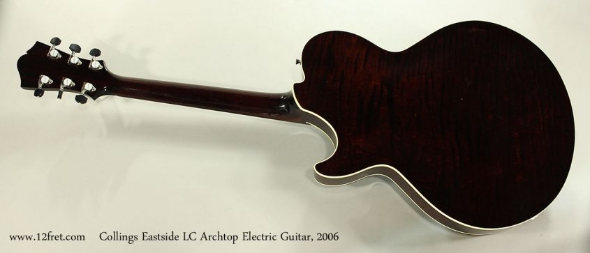 Collings Eastside LC Archtop Electric Guitar, 2006 Full Rear View
