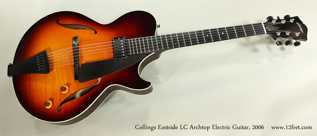 Collings Eastside LC Archtop Electric Guitar, 2006 Full Front View