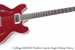 Collings I35DLXS Thinline Custom Single Pickup Cherry, 2008 Full Front View