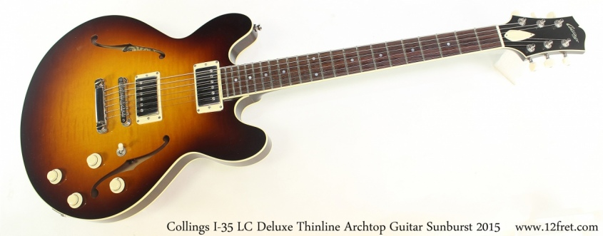 Collings I-35 LC Deluxe Thinline Archtop Guitar Sunburst 2015 Full Front View