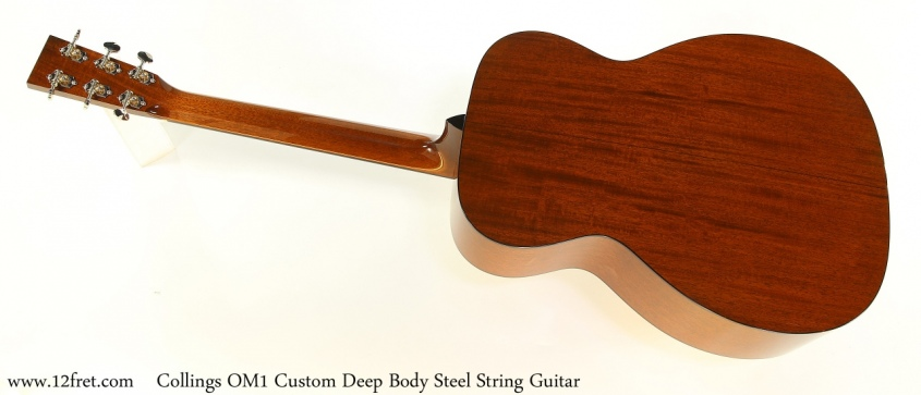 Collings OM1 Custom Deep Body Steel String Guitar Full Rear View