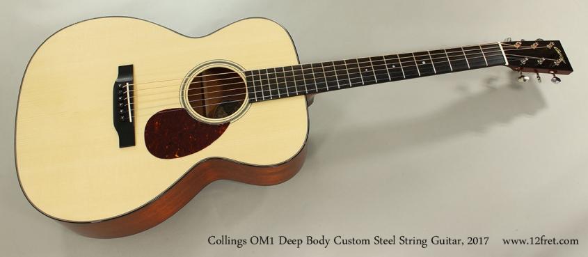 Collings OM1 Deep Body Custom Steel String Guitar, 2017 Full Front View