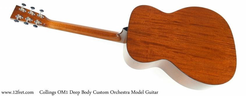 Collings OM1 Deep Body Custom Orchestra Model Guitar Full Rear View