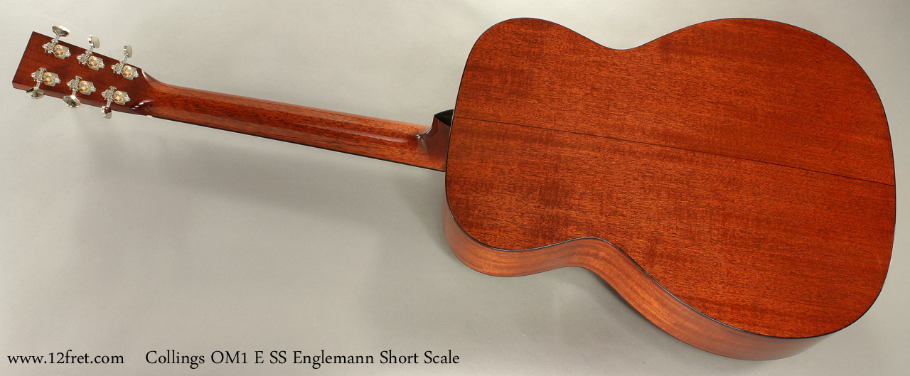 Collings OM1 E SS Englemann Short Scale Acoustic full rear view