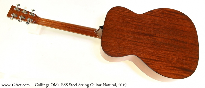 Collings OM1 ESS Steel String Guitar Natural, 2019 Full Rear View