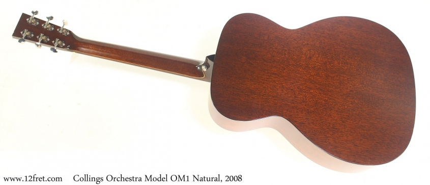 Collings Orchestra Model OM1 Natural, 2008 Full Rear View