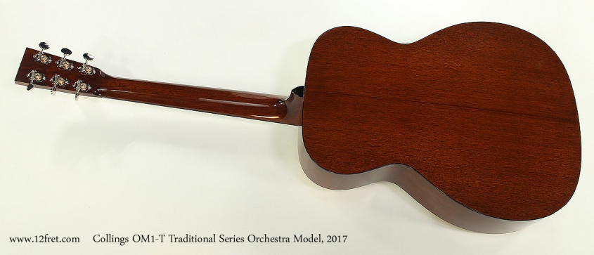 Collings OM1-T Traditional Series Orchestra Model, 2017 Full Rear View