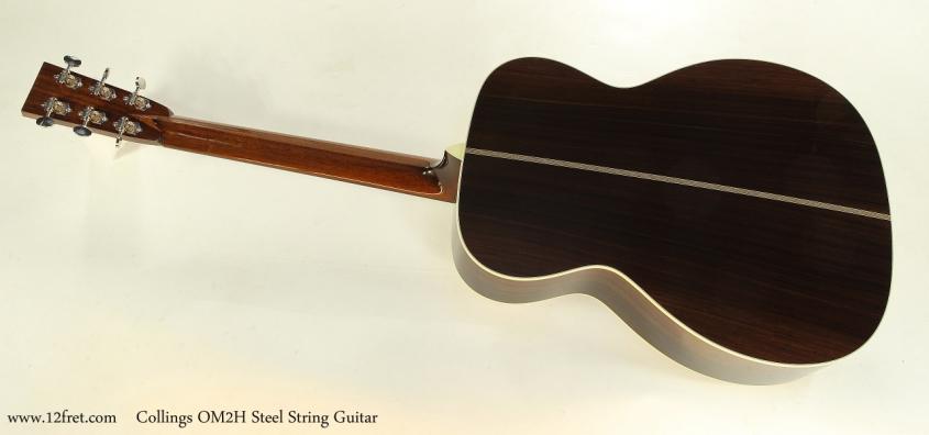Collings OM2H Steel String Guitar  Full Rear View