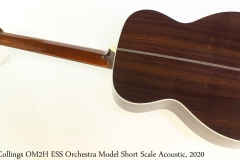 Collings OM2H ESS Orchestra Model Short Scale Acoustic, 2020 Full Rear View