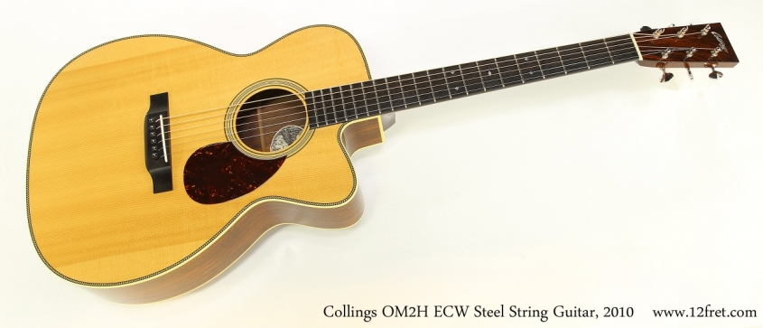 Collings OM2H ECW Steel String Guitar, 2010  Full Front View