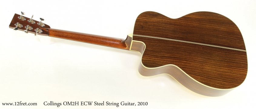 Collings OM2H ECW Steel String Guitar, 2010  Full Rear View