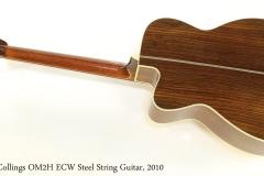 Collings OM2H ECW Steel String Guitar, 2010  Full Rear View